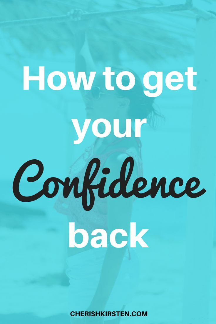 How to get your confidence back