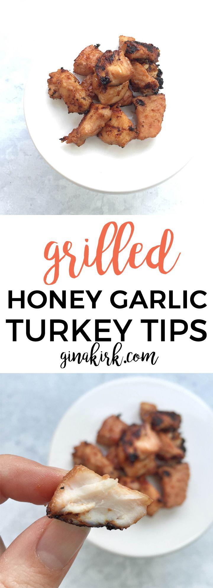 Grilled honey garlic turkey tips   Honey garlic sauce marinade recipe ~ use it on chicken, beef, or turkey tips for dinner!   GinaKirk.com @ginaekirk