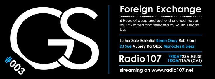Foreign Exchange Radio 003 #Music #Podcast #Stream #Radio #Design #Logo #South #Africa #Dance #DJ #Entertainment #New #Italy #Mix #Club #Nightlife #Poster #Beautiful #Spring #Summer #Winter
