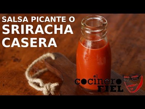 COMO HACER SALSA PICANTE O SRIRACHA CASERA - YouTube Sriracha Recipes, Oriental Food, Hot Sauce Bottles, Spicy, Youtube, Dressings, Spicy Salsa Recipes, Homemade Salsa, Home Canning