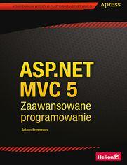 ASP.NET MVC 5. Zaawansowane programowanie