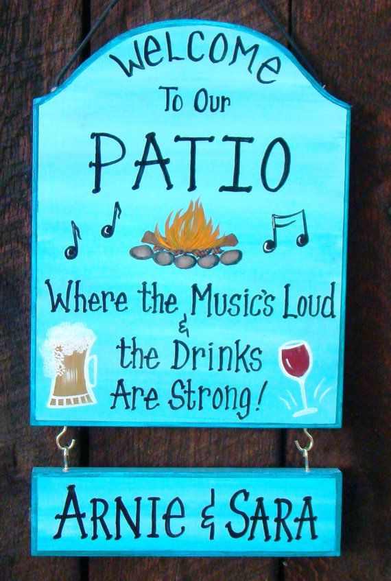 Hey, I found this really awesome Etsy listing at https://www.etsy.com/listing/244834283/custom-patio-backyard-sign-for-home