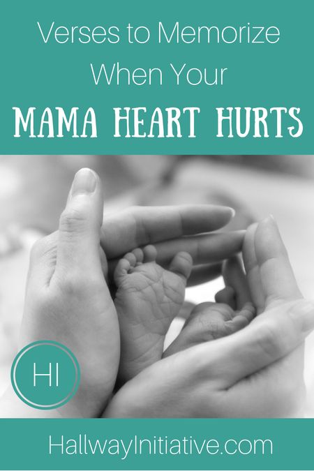 Verses to Memorize when Your Mama Heart Hurts — The Hallway Initiative