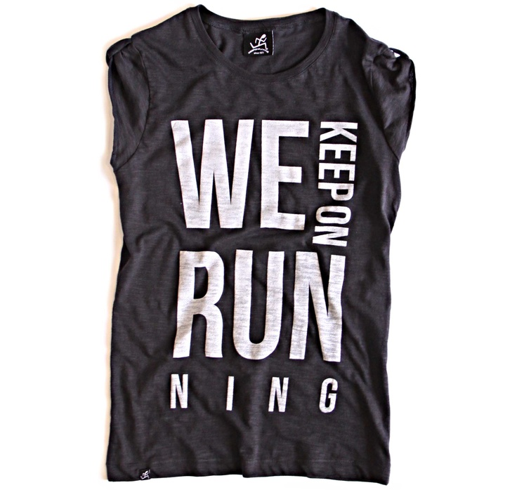 We Run Lady, KeepOnRunning t-shirt featuring T-house