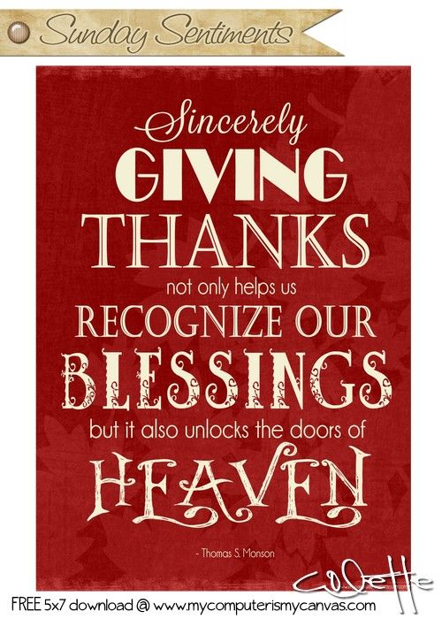 Giving Thanks Quotes 107 Best Quotes Images On Pinterest  The Words Thoughts And Mormon .