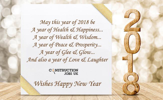 Uk Construction Jobs Wishes Happy New Year 2018 Happy New Year Wishes Job Wishes New Year Wishes