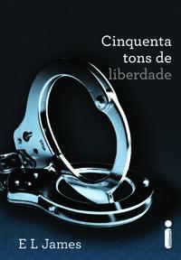 50 Tons de Liberdade (E. L. James)  http://dicalivros.blogspot.com.br/2012/11/resenha-50-tons-de-liberdade-e-l-james.html