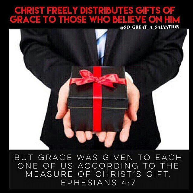 repost from @so_great_a_salvation A Measure Of Grace Is Given To ALL Believers.  Ephesians 4:7-16 Unto EVERY believer is given some gift of grace for their mutual help. All is given as seems best to Christ to bestow upon every one. He received for them that he might give to them a large measure of gifts and graces; particularly the gift of the Holy Ghost. Not a mere head knowledge or bare acknowledging Christ to be the Son of God but such as brings trust and obedience. There is a fulness in…
