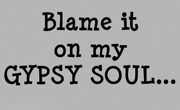 Gypsy Quotes About Life: 165 Besten ☮ Blame My Gypsy Soul Bilder Auf Pinterest