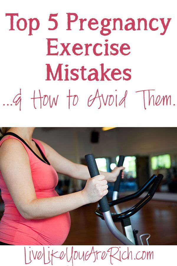 Top 5 Pregnancy Exercise Mistakes and How to Avoid Them- 3 & 5 are esp important. #LiveLikeYouAreRich.com
