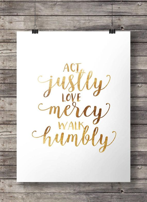 "Act justly, love mercy, walk humbly"" typography Scripture print - Instant download digital print Micah 6:8"