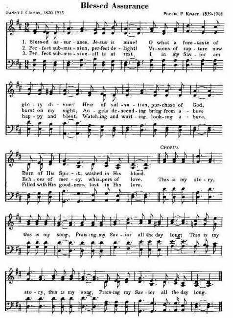 """""""Blessed Assurance"""" -- my favorite hymn, I think."""