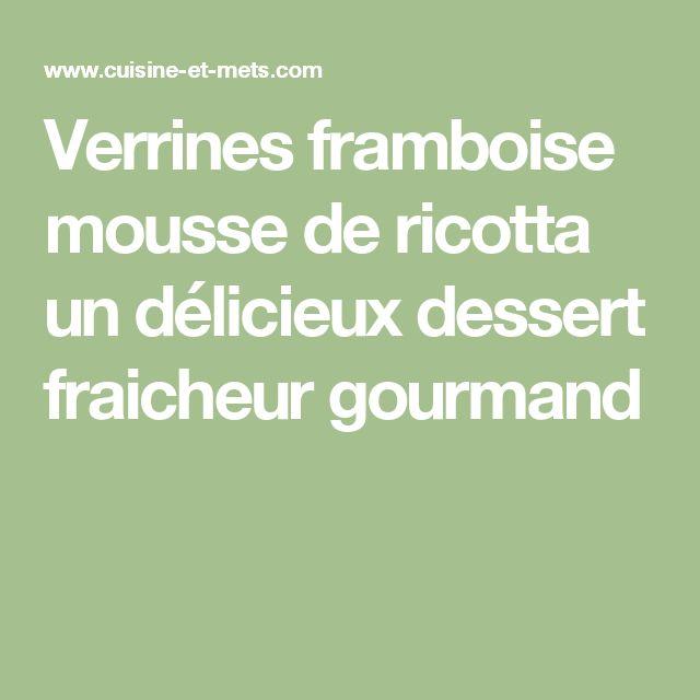 Verrines  framboise mousse de ricotta un délicieux dessert fraicheur gourmand