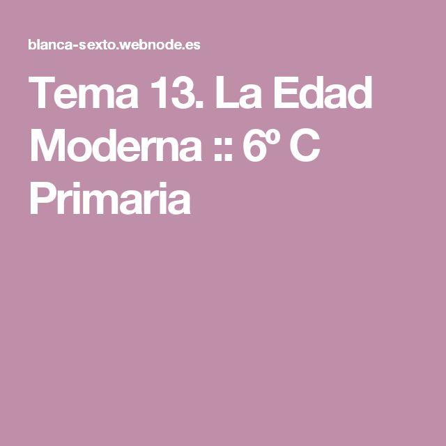 Tema 13. La Edad Moderna :: 6º C Primaria