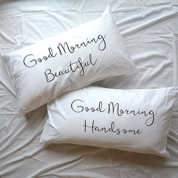 Good Morning, Good Morning Handsome, Beautiful or Gorgeous pillow couple pillowcase set His Hers Mr and Mrs gift 2nd cotton anniversary gifts Wedding gift LDR Couple pillowcases (Set of 2)  All pillowcases made with love and are 100% handmade. This hand drawing is very pleasant to the skin and do not interfere with sleep, as the fabric absorbs the paint and doesn't remains on its surface, unlike the print technique.   Washing instructions: * Wash at 30 degrees C * Wash without the use of…