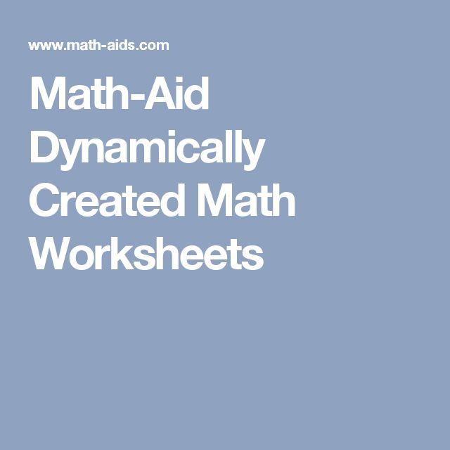 Math-Aid  Dynamically Created Math Worksheets