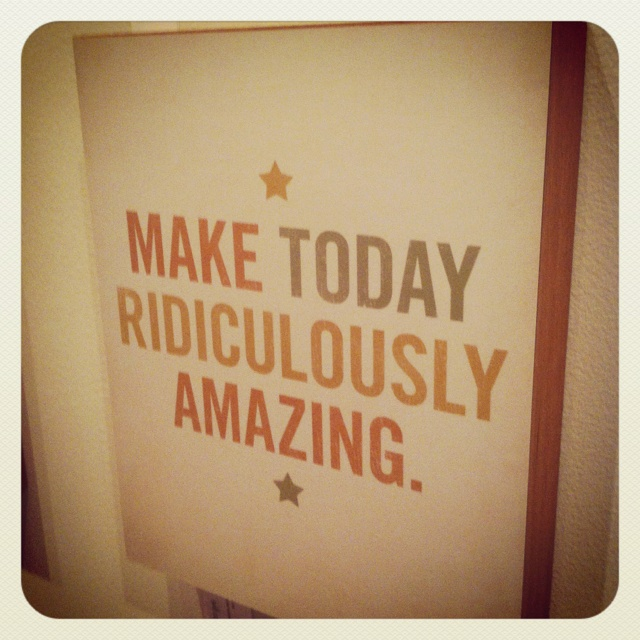 Make Today Ridiculously Amazing!: It S, Ridiculously Amazing, Today Ridiculously