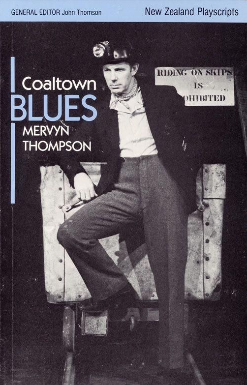 Mervyn Thompson on the cover of the script of Coaltown blues (click for image credit)