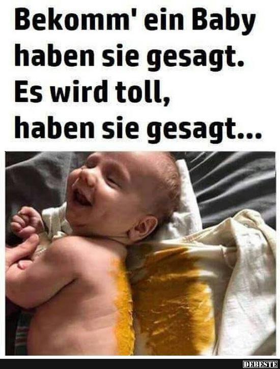 Bekomm Ein Baby Haben Sie Gesagt Lustige Bilder Spruche Witze