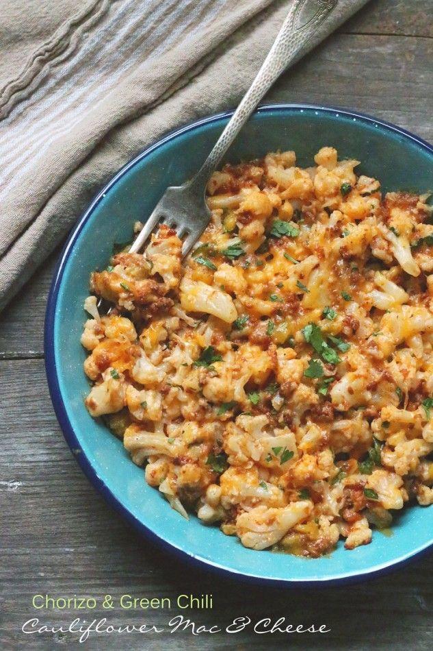 Chorizo & Green Chili Cauliflower Mac & Cheese – A Low Carb and Gluten Free Main dish or side dish recipe.
