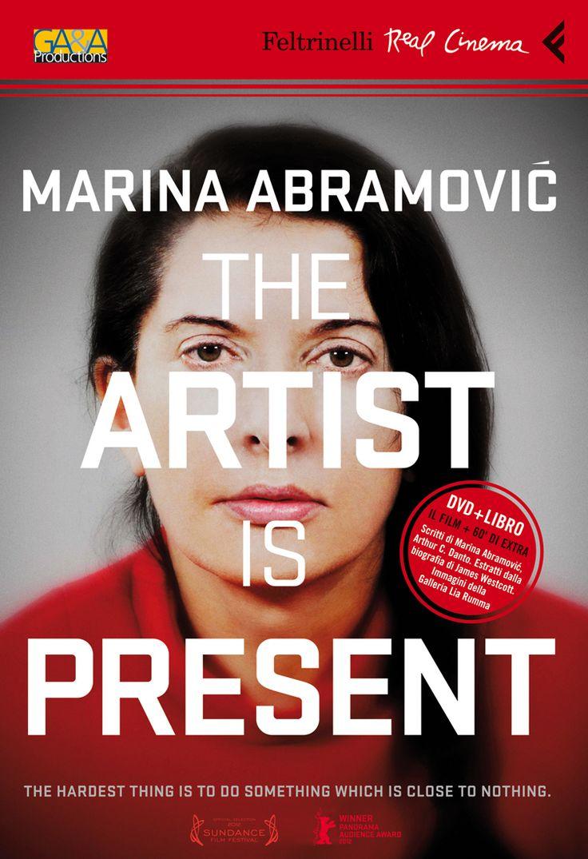 """Marina Abramovic. The artist is present"" di Matthew Akers, Real Cinema."