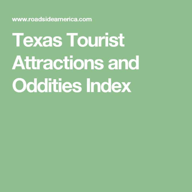 Texas Tourist Attractions and Oddities Index
