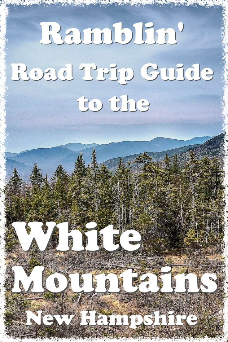 Road Trip Planner for the White Mountain National Forest New Hampshire