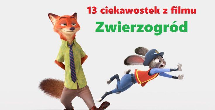 """Ciekawostki z filmu """"Zwierzogród"""""""