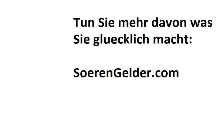 Tun Si emehr davon, was Sie gleucklich macht! Mehr lernen? Dann hier eintragen: http://SoerenGelder.blogspot.com #zitate #zitatdestages #soerengelder #zitat #deutschland #europa #berlin #hamburg #frankfurt #düsseldorf #köln #nürnberg #münchen #dresden #leipzig #rostock #schwerin #lübeck #stuttgart #erfurt #solingen #magdeburg