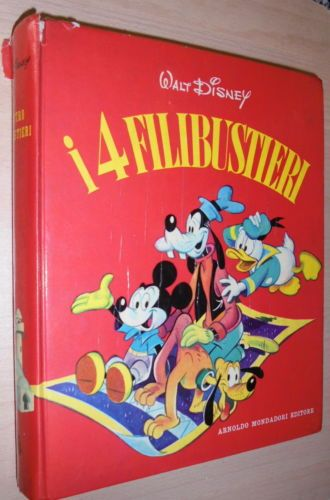 WALT-DISNEY-I-4-FILIBUSTIERI-MONDADORI-1962-SECONDA-EDIZIONE-MARIO-GENTILINI