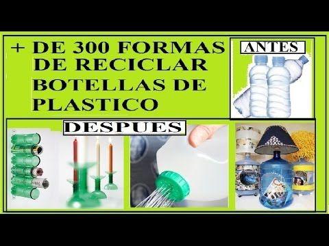 + DE 300 IDEAS PARA REUTILIZAR BOTELLAS DE PLÁSTICO COMO MESAS, SILLAS, LAMPARAS.. - YouTube
