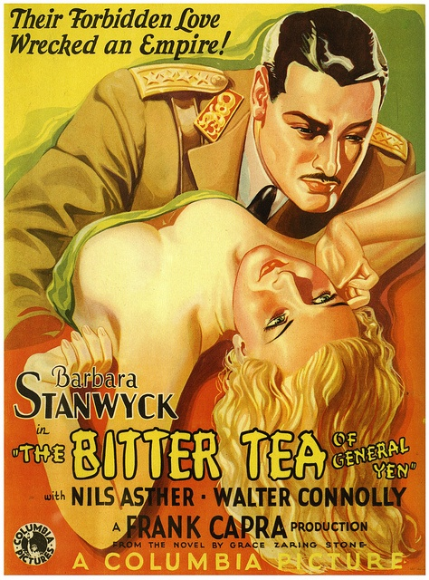 The Bitter Tea of General Yen - Frank Capra