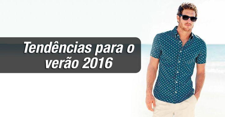 Veja 7 tendências de moda masculina para o verão 2016.