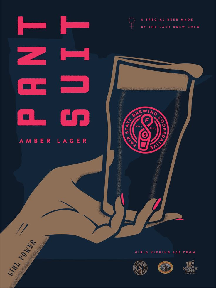 Poster design and illustration for Pant Suit Lager, a beer made by many of the lady beer workers of Minnesota. Super fun one!