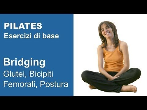 Pilates Esercizi di Base: Bridging