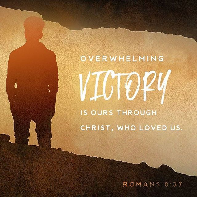 No, despite all these things, overwhelming victory is ours through Christ, who loved us. Romans 8:37 NLT http://bible.com/116/rom.8.37.NLT  #DailyBibleVerse #BibleVerse #DailyBible #VerseOfTheDay #iReadTheNLT