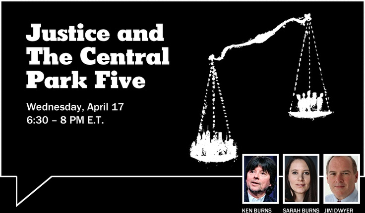 THE CENTRAL PARK FIVE, a new film from award-winning filmmaker Ken Burns, tells the story of the five black and Latino teenagers from Harlem who were wrongly convicted of raping a white woman in New York City's Central Park in 1989. Airing April 16 at 9:00 pm HST.