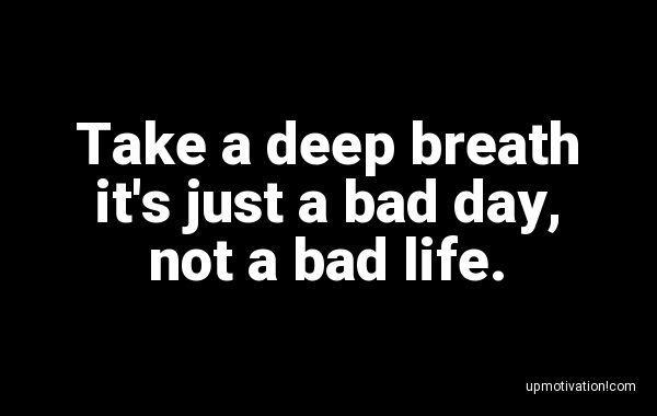 Take a deep breath it�s just a