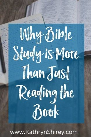 Why Bible Study is More than just Reading the Bible | Bible Study Methods