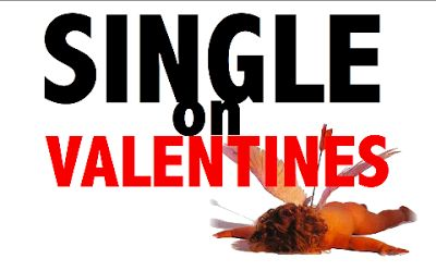 inspireme123: Valentine's Day SINGLE EDITION. How to be happy when you are single on V-Day... <3