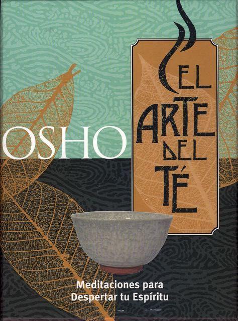El arte del té. Meditaciones para el despertar tu espíritu. Osho. Gaia Ediciones