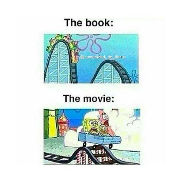 "Arguing on the wrong side of the ""book versus movie"" debate."