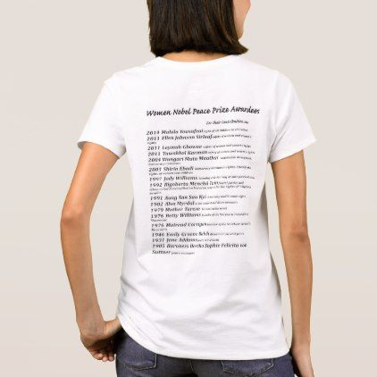 Women Nobel Peace Prize Awardees T-Shirt - girl gifts special unique diy gift idea