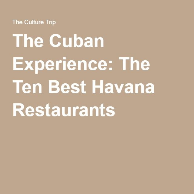 The Cuban Experience: The Ten Best Havana Restaurants