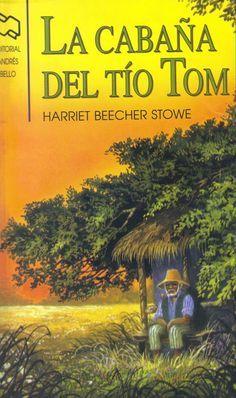 EL LIBRO DEL DÍA     La cabaña del tío Tom, de Harriet Beecher Stowe  http://www.quelibroleo.com/la-cabana-del-tio-tom 23-12-2012