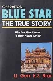 Operation Blue Star: The True Story Paperback ? 15 Nov 2003