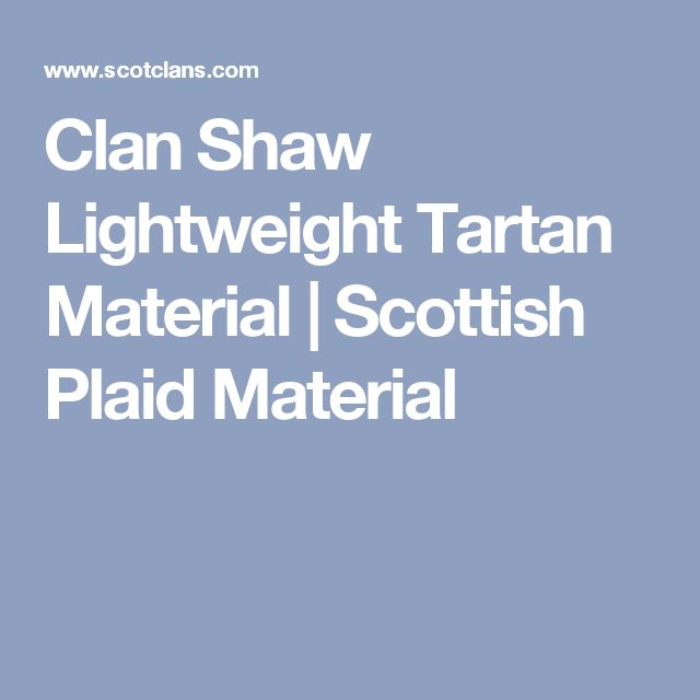 Clan Shaw Lightweight Tartan Material | Scottish Plaid Material