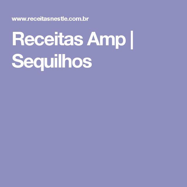 Receitas Amp | Sequilhos