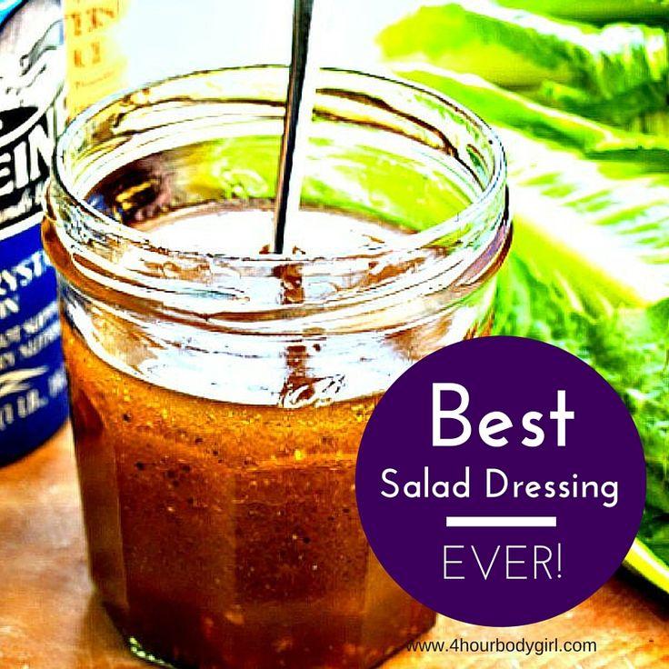 The Best Salad Dressing Recipe Ever! | www.4hourbodygirl.com
