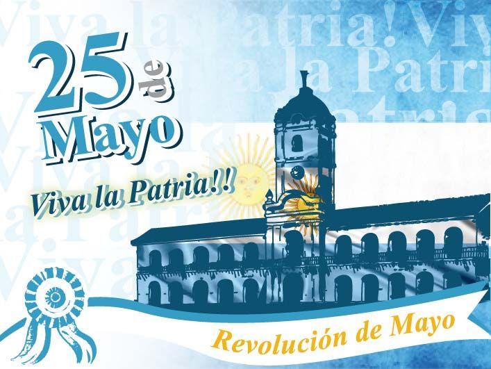 Que conmemoramos hoy 25 de mayo, en Argentina, ver y leer en anibalfuente.blogspot.com.ar